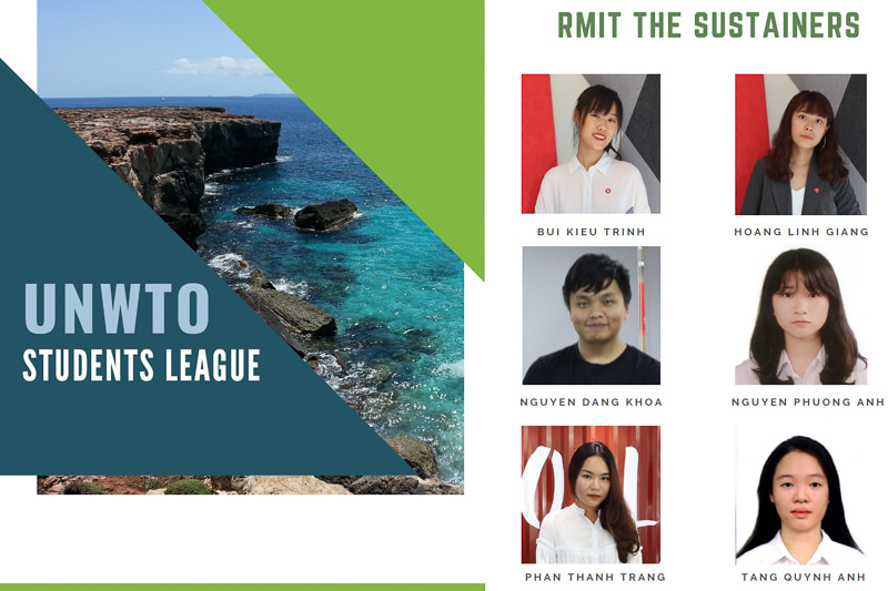 The Sustainers consist of six second-year Tourism and Hospitality Management students from RMIT University's Hanoi campus: Bui Kieu Trinh, Hoang Linh Giang, Nguyen Dang Khoa, Nguyen Phuong Anh, Phan Thanh Trang, and Tang Quynh Anh.